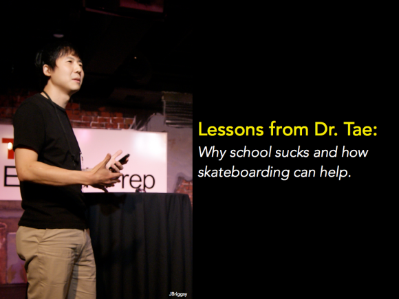 Dr. Tae uses storytelling, simple truths, and skateboarding to present his case for a new culture of learning at TEDxEastSidePrep